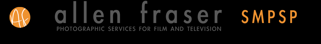 Allen Fraser – Photography for Motion Pictures and Television- mobile friendly